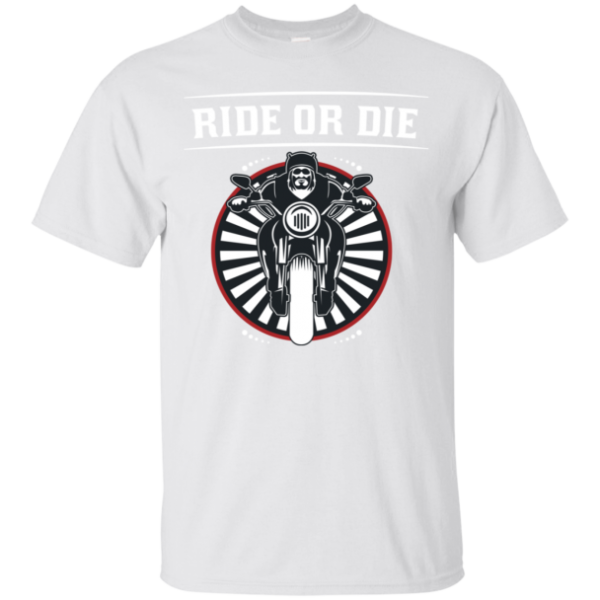 Ride or Die Biker Tee Shirt