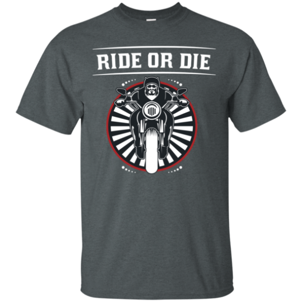 Ride or Die Biker Tee Shirt