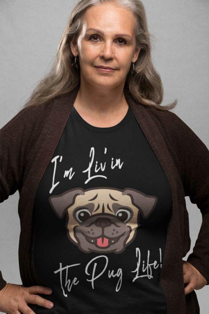 I'm Liv'in The Pug Life Black Women's Cotton Tee Shirt Swim Rags Swimwear Apparel