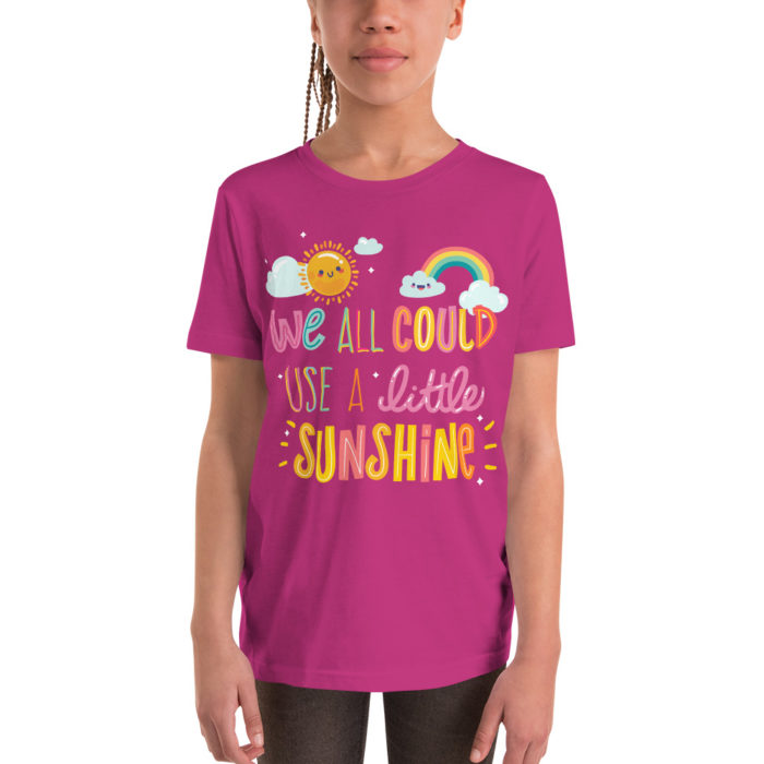 We All Could Use a Little Sunshine - Youth Short Sleeve T-Shirt